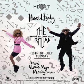 June 16 The Ritual with Anané & Louie Vega at Heart Ibiza