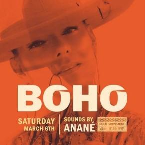 March 6TH Anané at Boho (Miami)