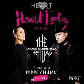JULY 25 THE RITUAL WITH ANANÉ & LOUIE VEGA at HEART (Ibiza)