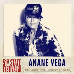 AUGUST 5 ANANÉ at 51 STATE FESTIVAL (LONDON)