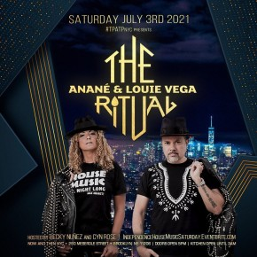 """July 3 """"The Ritual with Anané & Louie Vega"""" at Now And Then (Brooklyn)"""