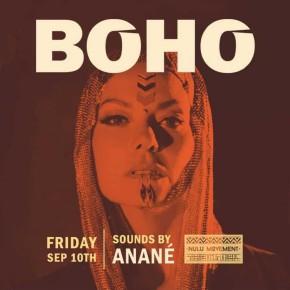 September 10TH Anané at Boho (Miami)