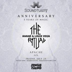 """July 23 """"The Ritual with Anané & Louie Vega"""" at SoundTuary (Miami)"""