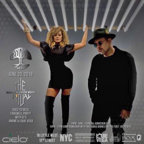 JUNE 20 THE RITUAL with ANANÉ & LOUIE VEGA AT CIELO (New York)