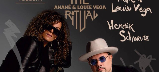JULY 3 THE RITUAL with ANANÉ & LOUIE VEGA and Guest HENRIK SCHWARZ (Live) AT HEART (Ibiza)