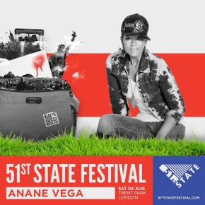 AUGUST 4 ANANÉ AT 51st STATE FESTIVAL (London)