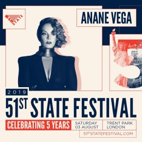 August 3 Anané at 51st State Festival (London)