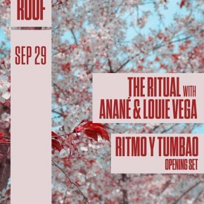 SEPTEMBER 29 THE RITUAL with ANANÉ & LOUIE VEGA AT THE ROOF (Brooklyn, NYC)