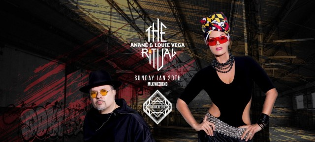 Jan 20 The Ritual with Anané & Louie Vega at House Of Yes (Brooklyn)