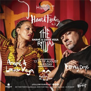 August 13 The Ritual with Anané & Louie Vega at Heart Ibiza