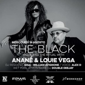 August 14 The Ritual with Anané & Louie Vega at The Black (Milano Marittima, ITA)