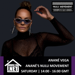 Listen Nulu Movement Radio Show by Anané, every Saturday on housefm.net
