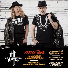 The Ritual with Anané & Louie Vega Africa Tour