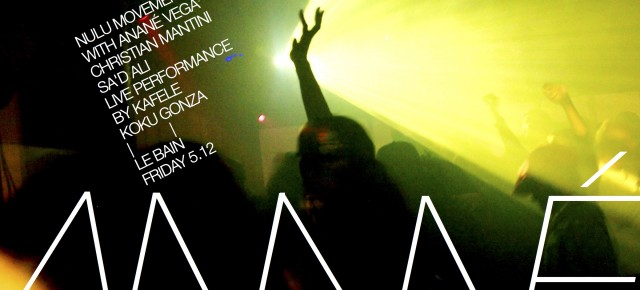 May 12 ANANÉ VEGA presents NULU MOVEMENT at Le Bain (NYC)