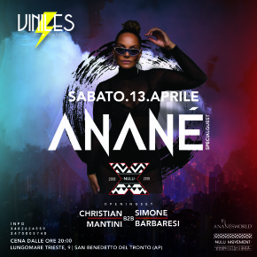 April 13 Anané at Viniles, (San Benedetto del Tronto, ITA)