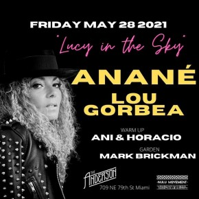 """May 28TH Anané at """"Lucy In The Sky"""" (The Anderson, Miami)"""