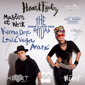 AUGUST 21 THE RITUAL with ANANÉ & LOUIE VEGA, guest MASTERS AT WORK at HEART (Ibiza)