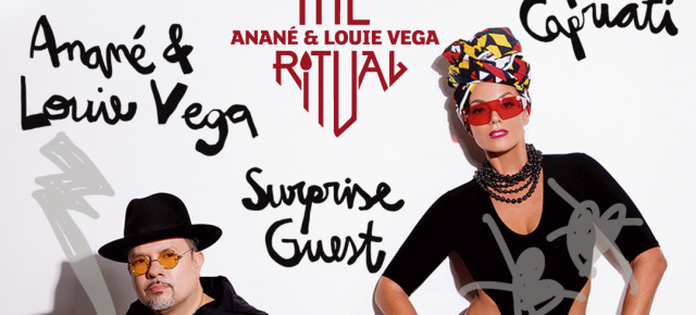 JULY 17 THE RITUAL with ANANÉ & LOUIE VEGA and Guest JOSEPH CAPRIATI AT HEART (Ibiza)