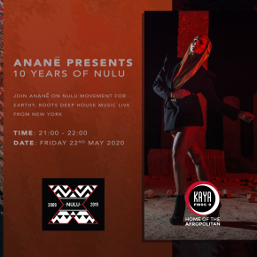 Anané's Nulu Movement Radio Show celebrating 10 Years Of Nulu Music Streaming live on KayaFM