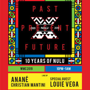 March 29 Anané Presents 10 Years Of Nulu Music at 5TH Miami (Wynwood)
