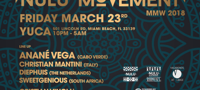 "Friday March 23rd ANANÉ Presents ""Nulu Movement"" at Yuca – Miami MMW 2018"
