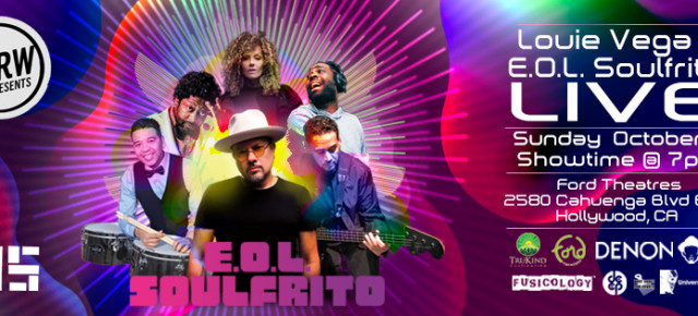 Sunday October 21 EOL Soulfrito Live at Ford Theatres (Hollywood, CA)