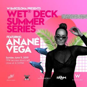 "June 9 Anané at W Barcelona ""10 Years Of Nulu Music"""