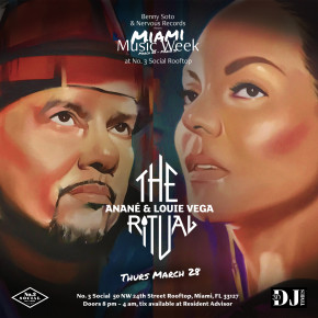 March 28 The Ritual with Anané & Louie Vega at No. 3 Social (Miami, FL)