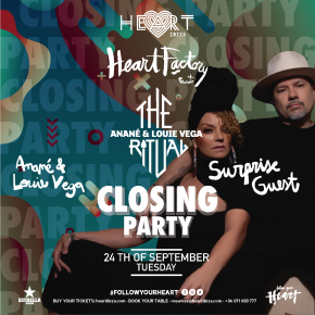 Sept 24 The Ritual with Anané & Louie Vega at Heart Ibiza CLOSING PARTY