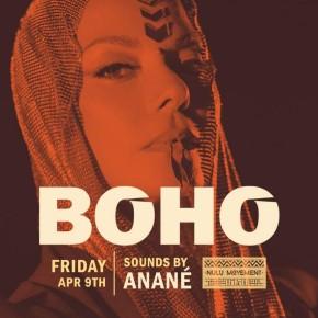 April 9TH Anané at Boho (Miami)
