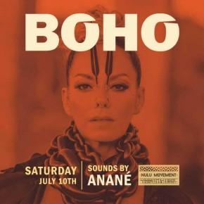 July 10TH Anané at Boho (Miami)
