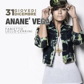 "DECEMBER 31 ANANÉ VEGA at HISTOIRE ""NYE"" (Sagezia FG, Italy)"