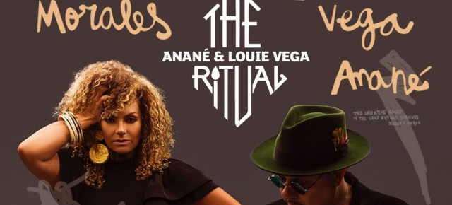 AUGUST 14 THE RITUAL with ANANÉ & LOUIE VEGA, guest DAVID MORALES at HEART (Ibiza)