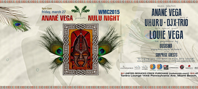 ANANE' VEGA Presents NULU NIGHT - WMC 2015