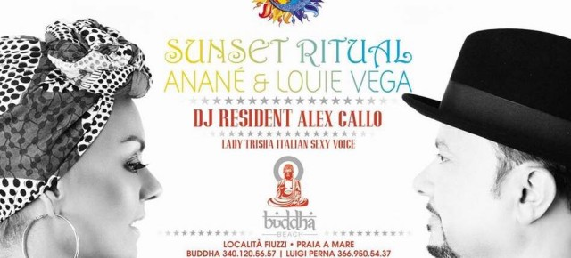"AUGUST 17 ""SUNSET RITUAL"" WITH ANANÉ & LOUIE VEGA at BUDDHA BEACH (Praia A Mare)"