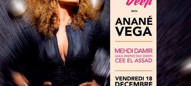 DECEMBER 18 ANANÉ VEGA at MAISON B (Casablanca, Marocco)