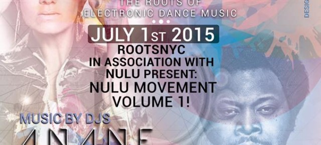 July 1 ANANE' at ROOTS NYC - Cielo Club