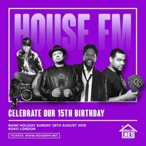 AUGUST 28 ANANÉ VEGA in LONDON - HOUSE FM 15TH BIRTHDAY