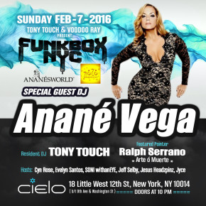 FEBRUARY 7 ANANÉ VEGA at FUNKBOX NYC - CIELO (New York)