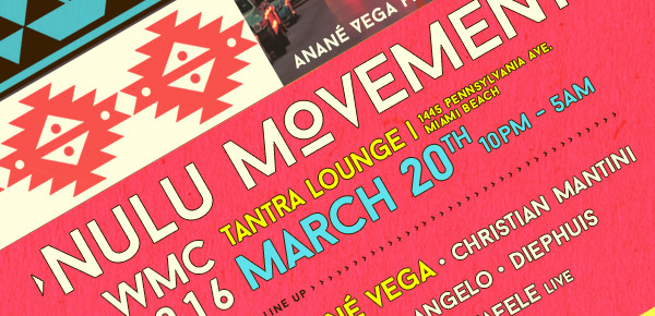 "Anané Vega Presents ""Nulu Movement"" WMC 2016 Miami"