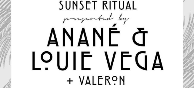 "July 21 ANANÉ & LOUIE VEGA ""SUNSET RITUAL"" at SCORPIOS MYKONOS"
