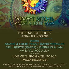 "JULY 19 ""SUNSET RITUAL"" WITH ANANÉ & LOUIE VEGA (Ibiza)"